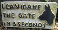 Hand Painted - Plaque I Can Make The Gate In 3 Seconds
