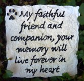 Memorial - Pet Stake In Loving Memory Of My Faithful Friend And Companion