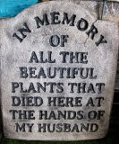 Plaque - In Loving Memory Of All The Beautiful Plants