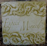 Plaque - Expect Miricles