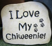 Hand Painted - Plaque I Love My Chiweenie