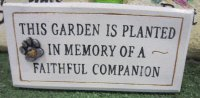Memorial - This Garden Is Planted In Memory Of A Faithful Companion