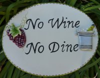 Hand Painted - Plaque No Wine No Dine Oval Large