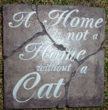 Hand Painted - Plaque A Home Is Not A Home Without A Cat
